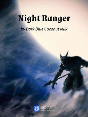EPUB][PDF] Night Ranger • ASIANOVEL • Create your own epubs